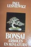 Bonsai, árboles en miniatura