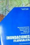 Recomendaciones técnicas para la elaboración de mapas de amenaza por : inundaciones fluviales